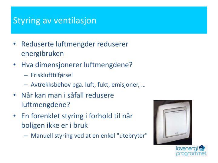 Styring av ventilasjon
