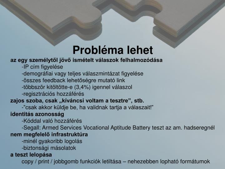 Probléma lehet