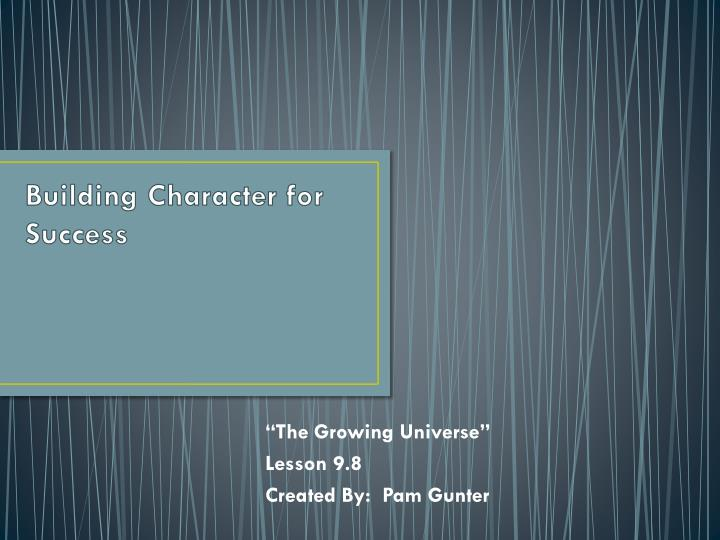 Building character for success