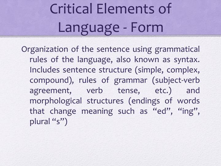Critical Elements of Language - Form
