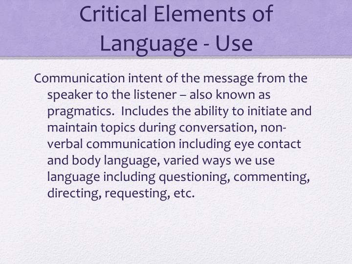 Critical Elements of Language - Use