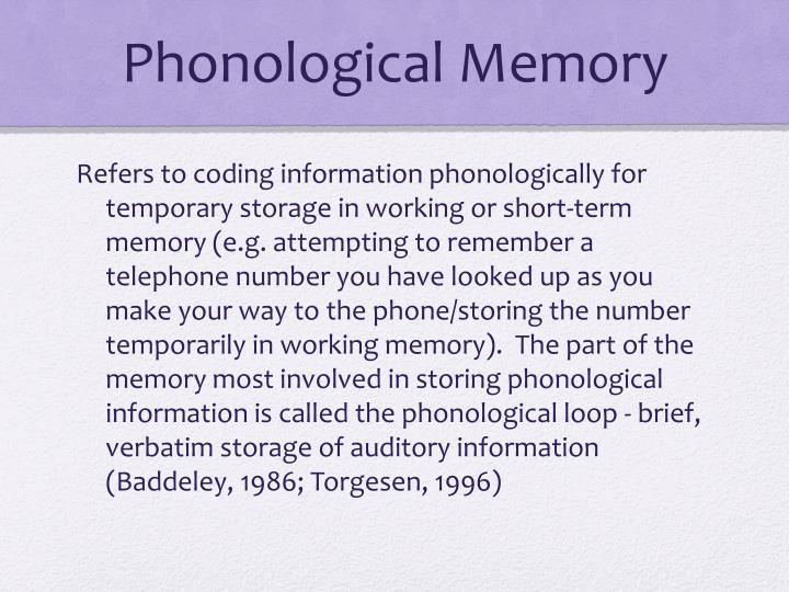 Phonological Memory