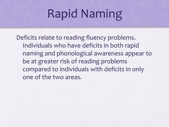 Rapid Naming
