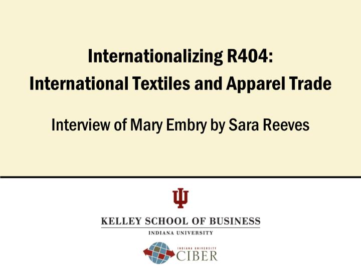 internationalizing r404 international textiles and apparel trade