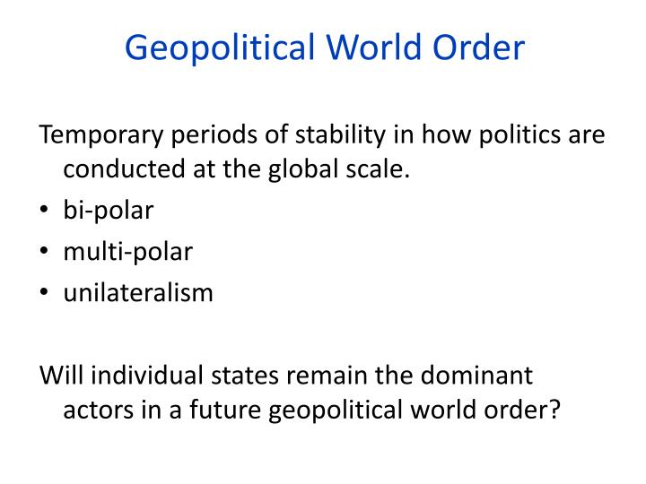 Geopolitical World Order