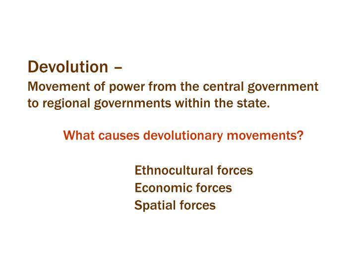 Devolution –