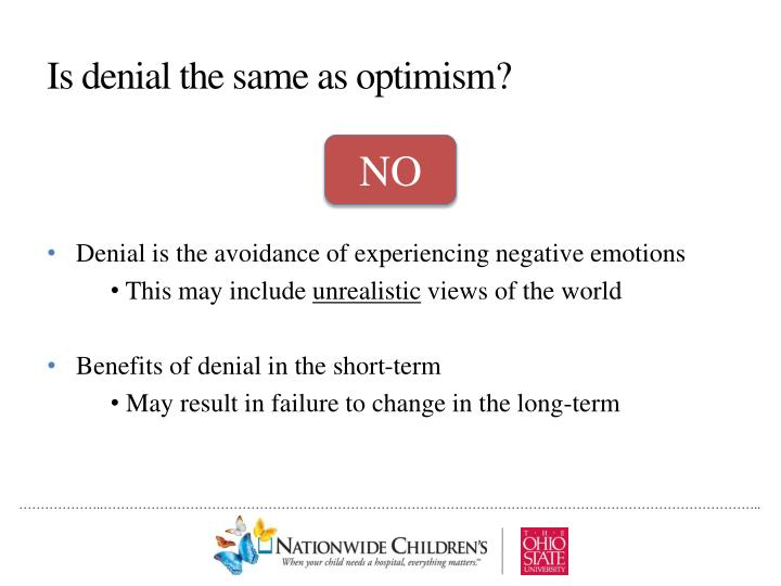 Is denial the same as optimism?
