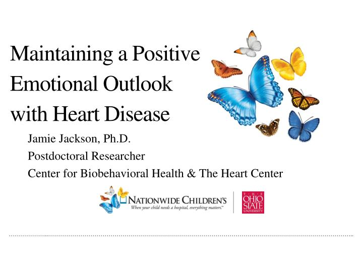 Jamie jackson ph d postdoctoral researcher center for biobehavioral health the heart center
