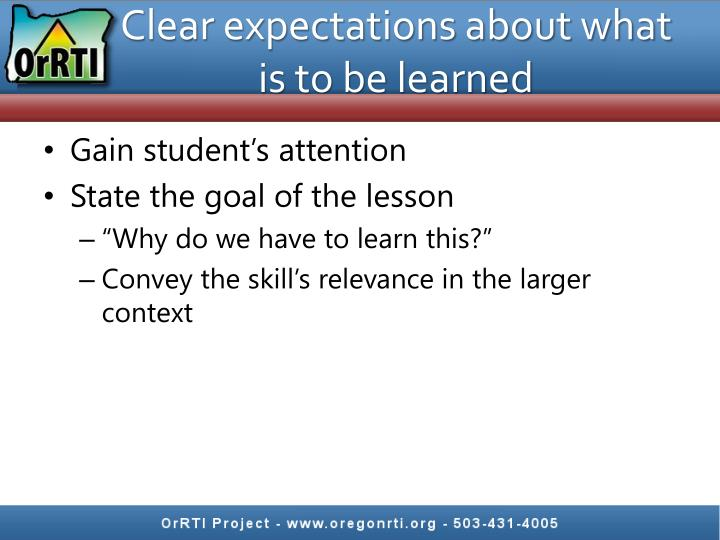 Clear expectations about what is to be learned