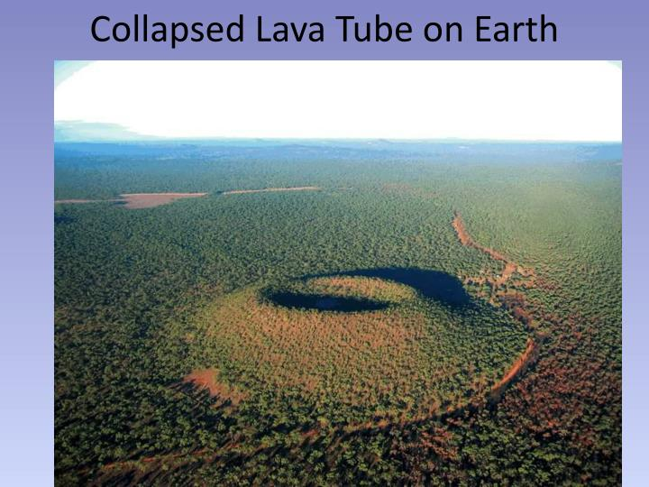 Collapsed Lava Tube on Earth