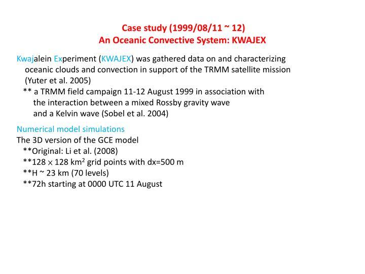 Case study (1999/08/11 ~ 12)