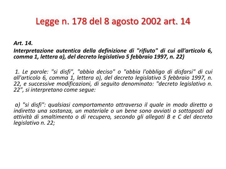 Legge n. 178 del 8 agosto 2002 art. 14