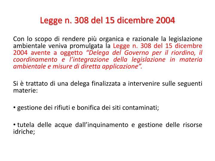 Legge n. 308 del 15 dicembre 2004