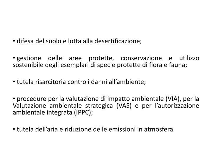 difesa del suolo e lotta alla desertificazione;