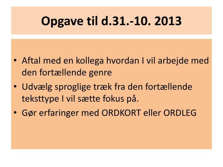 Opgave til d.31.-10. 2013