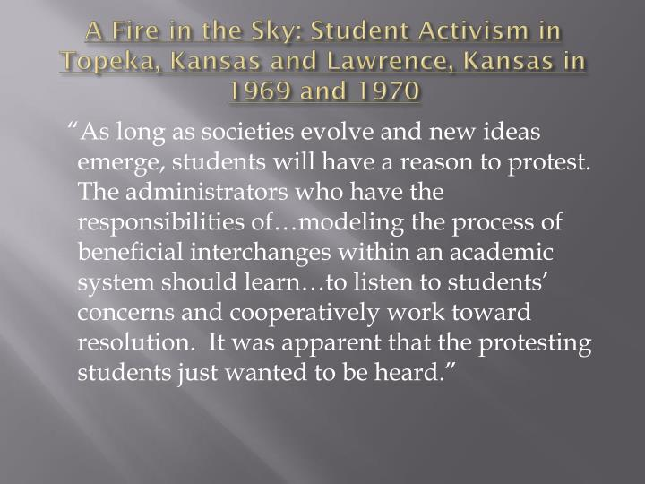 A Fire in the Sky: Student Activism in Topeka, Kansas and Lawrence, Kansas in 1969 and 1970