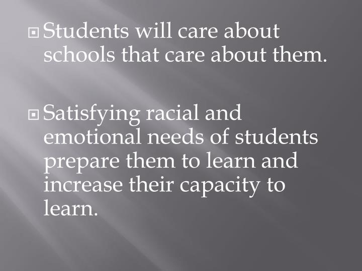 Students will care about schools that care about them.