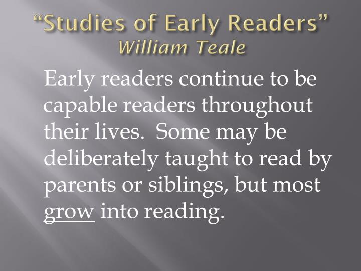 """Studies of Early Readers"""