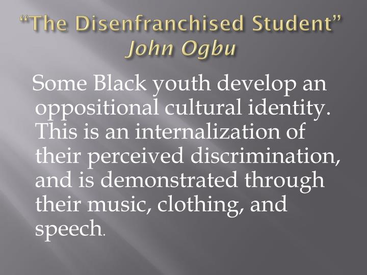 """The Disenfranchised Student"""