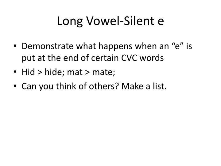 Long Vowel-Silent