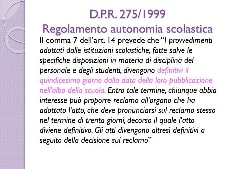 D.P.R. 275/1999