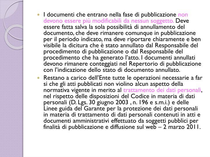 I documenti che entrano nella fase di pubblicazione