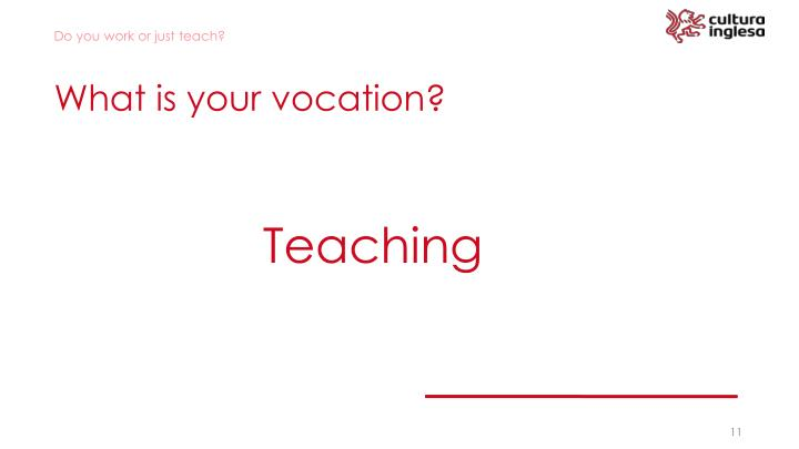 What is your vocation?