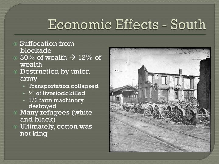 Economic Effects - South