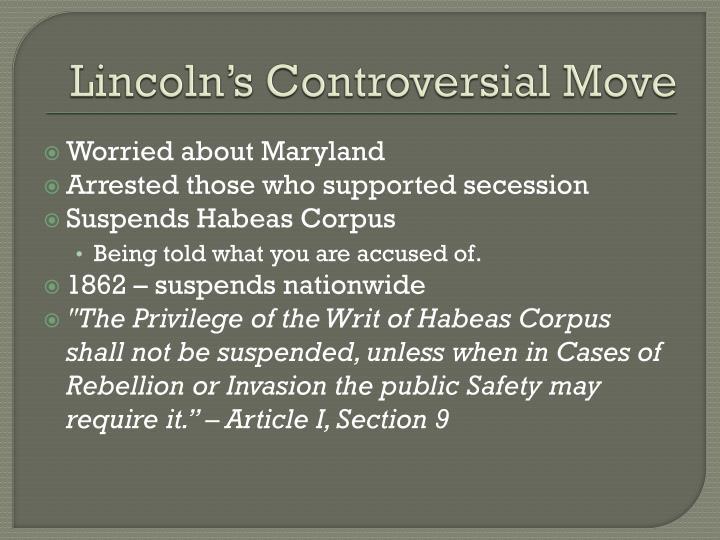 Lincoln's Controversial Move