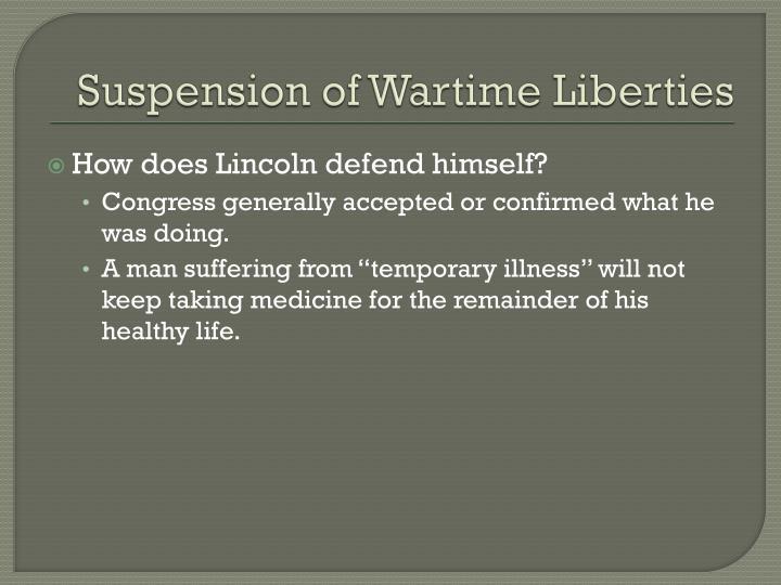 Suspension of Wartime Liberties