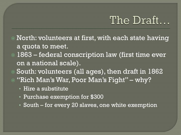 The Draft…