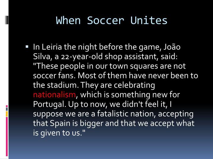 When Soccer Unites