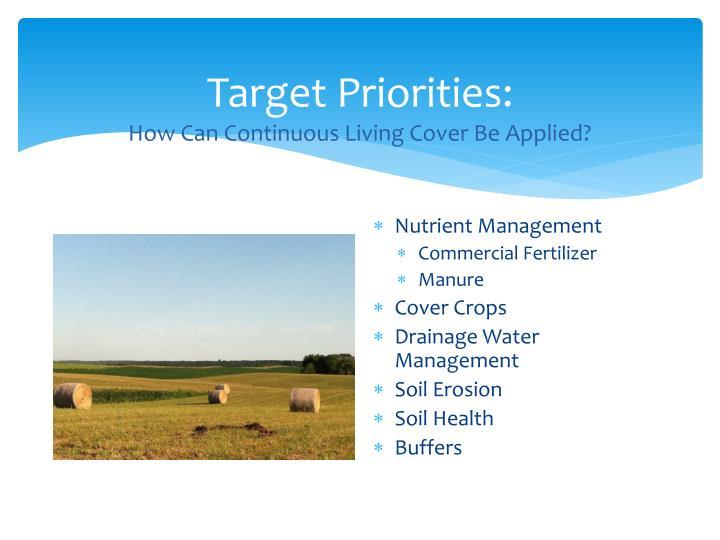 Target Priorities: