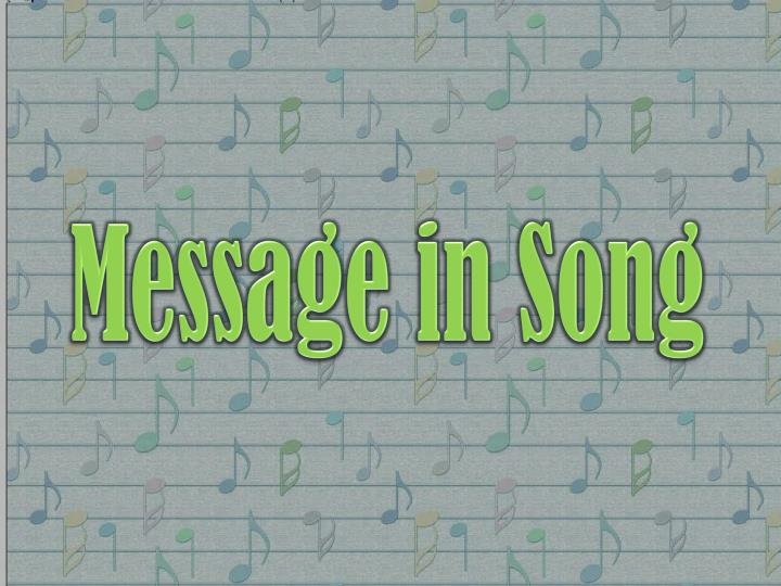 Message in Song