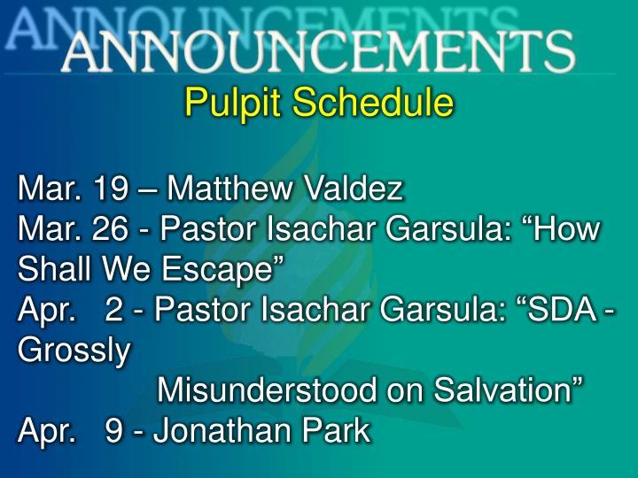 Pulpit Schedule