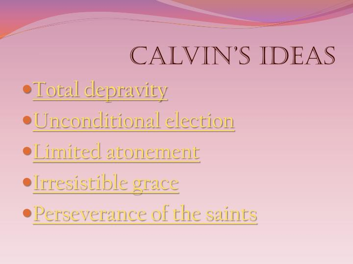 Calvin's ideas
