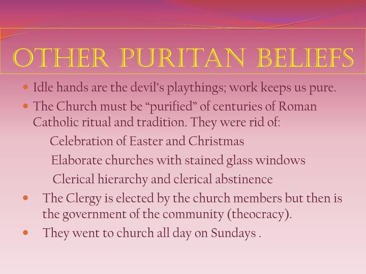 Other puritan beliefs