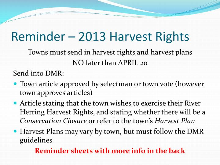 Reminder – 2013 Harvest Rights