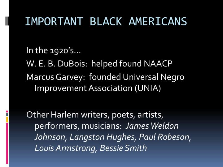 IMPORTANT BLACK AMERICANS
