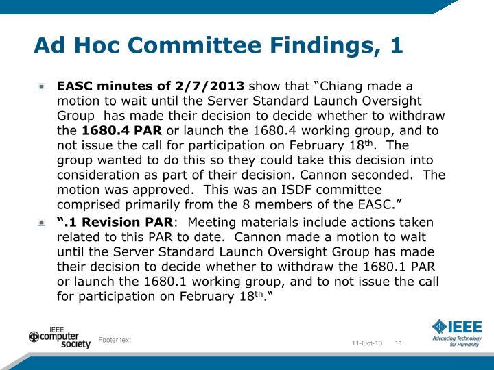 Ad Hoc Committee Findings, 1