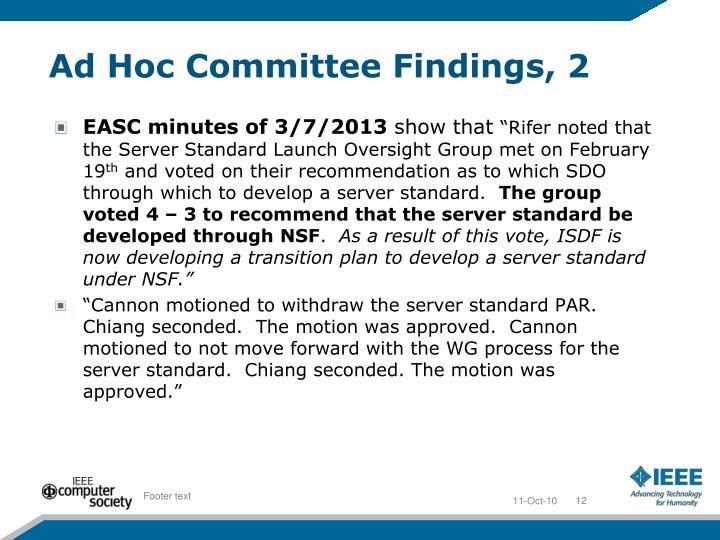 Ad Hoc Committee Findings, 2