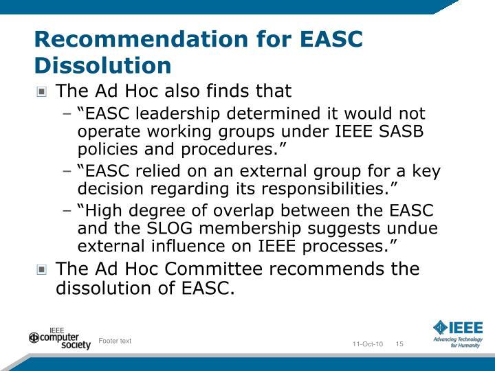 Recommendation for EASC Dissolution