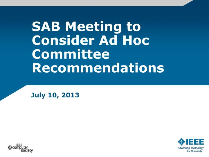 SAB Meeting to Consider Ad Hoc Committee Recommendations