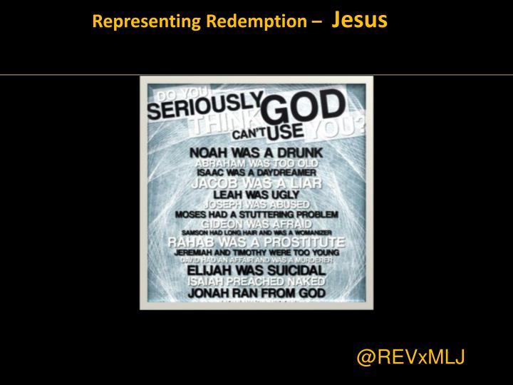 Representing Redemption –