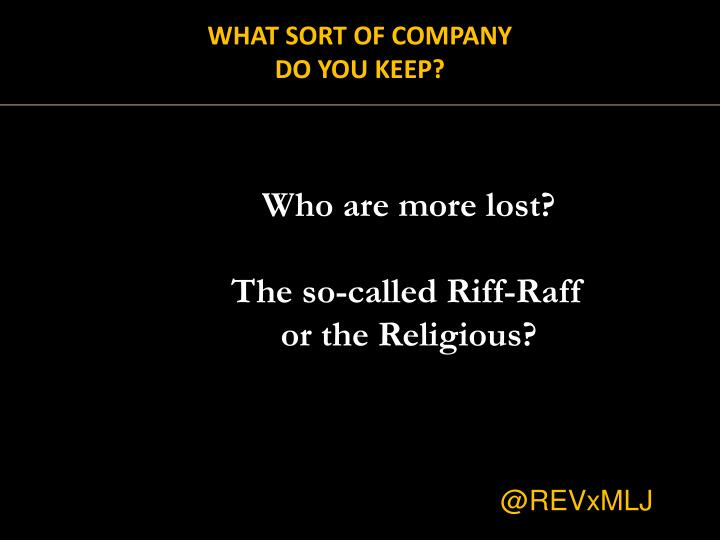 What Sort of Company do YOU Keep?