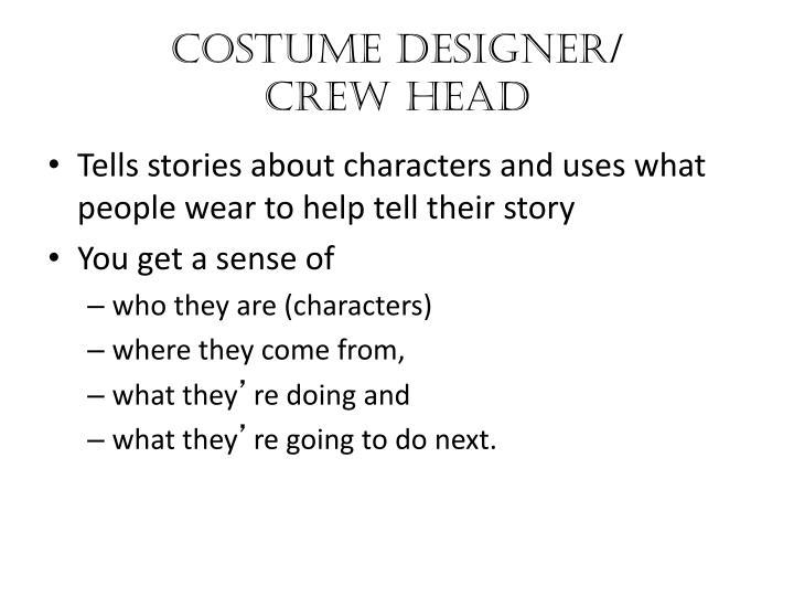 Costume Designer/