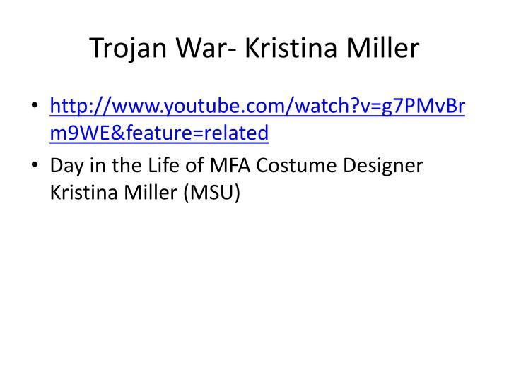 Trojan War- Kristina Miller