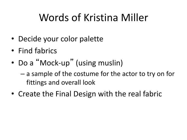 Words of Kristina Miller