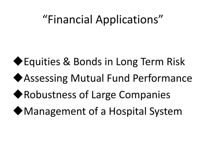 """Financial Applications"""