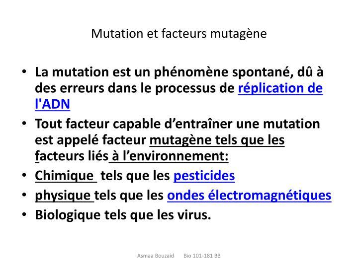 Mutation et facteurs mutagène